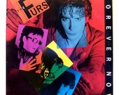 VINYL: The Psychedelic Furs  FOREVER and NOW