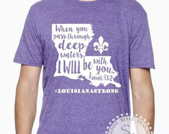 Louisiana Flood Relief T-Shirt; Louisiana Strong; Louisiana Flood Fundraiser