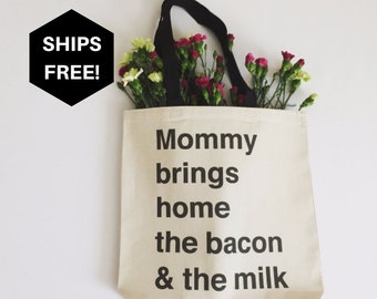 New mom gift, canvas tote bag, diaper bag tote, baby shower gift, breastfeeding gift | Mommy brings home the bacon & the milk