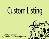Custom listing For Molly