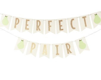 Pear Banner - Perfect Pair Shower Banner - Perfect Pear Decorations - Wedding Shower Banner - Pear Party Decorations