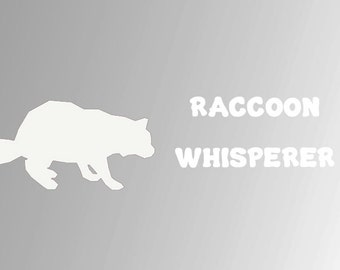Raccoon Whisperer Decal