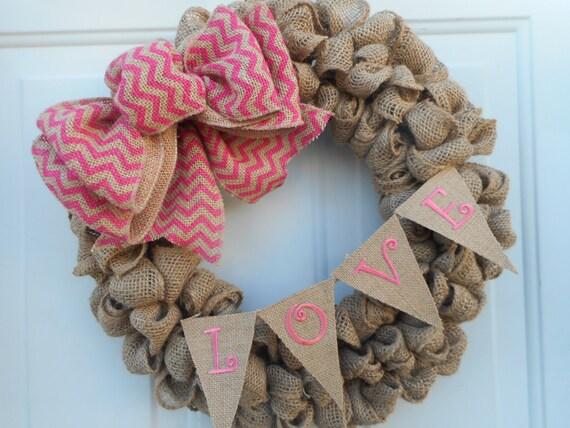 Valentine burlap wreath, Valentine burlap decor, Love wreath, Love burlap wreath, Love Banner wreath, Burlap Love banner wreath, RTS