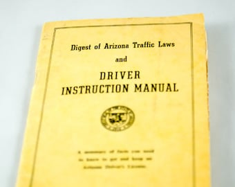 1962 Digest of Arizona Traffic Laws and Driver Instruction Manual