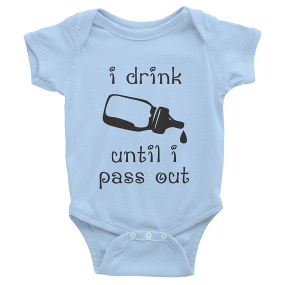 "I Drink Until I Pass Out Funny Baby Gift One-Piece ""Onesie"" Short Sleeve (Lights)"