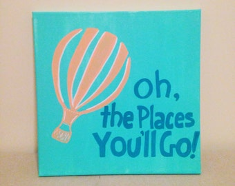 Oh The Places You Will Go Wall Sign