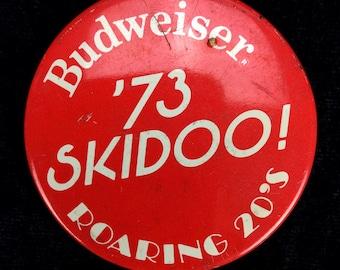 "Vintage Anheuser Busch Beer AB ""Budweiser '73 Skidoo Roaring 20's"" Pinback Button"