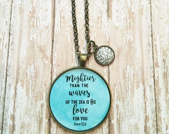 Bible Verse Necklace,Scripture Jewelry,Mightier than the Waves of the Sea,Christian Necklace,Best Friend Birthday Gift