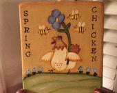Folk Art Spring Chicken Hand Crafted and Painted Wood Plaque