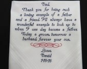 Embroidered Wedding Handkerchief for Father of the Groom. Thank you for being such a loving example of a father and friend. Wedding Day Gift
