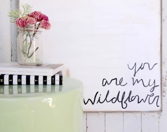 Square you are my wildflower rustic wood sign