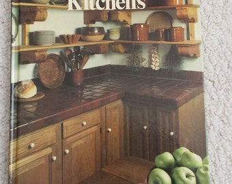Kitchens, Hard cover book from the Time Life Series, Your Home