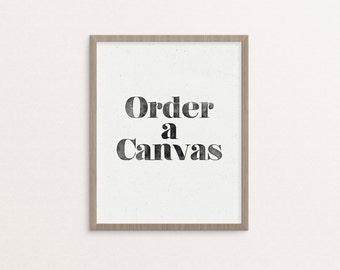 Canvas Ordering Instructions