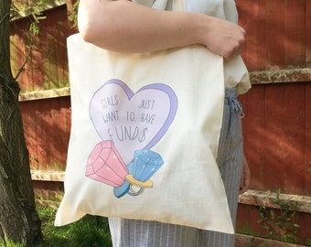 Girls just want to have funds Tote bag