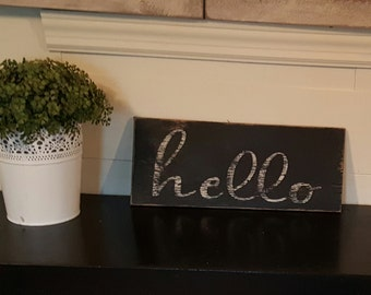 Distressed Vintage look  hello sign/White and Black/For the front entry
