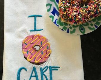 Donut Embroidered Tea Towel - I Donut Care Kitchen Towel