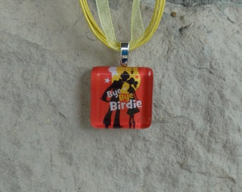 Broadway Musical Bye Bye Birdie Glass Pendant and Ribbon Necklace