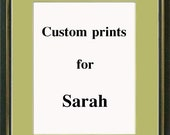 Custom prints for Sarah