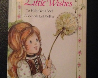 Little Wishes to help you feel a whole lot better by Dean Walley