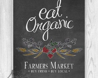 Farmers Market Eat Organic Art Print, Farmhouse Kitchen Typography Print, Kitchen Chalkboard Wall Decor, Farmers Market Poster