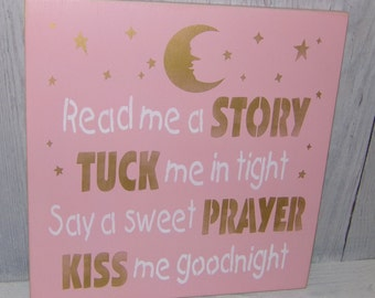 Read Me A Story Tuck Me In Tight Say A Sweet Prayer Kiss Me Goodnight, Pink Gold Nursery, Pink Gold Decor, Girls Bedroom Decor