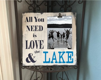 Lake Picture Frame Sign | All you Need is Love |  Lake themed gift | New Lake Home Sign | Lake Photo Frame
