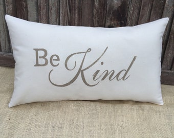 Be Kind pillow cover,lumbar pillow cover,burlap pillow cover, fabric pillow cover,12x20,* Free Shipping*