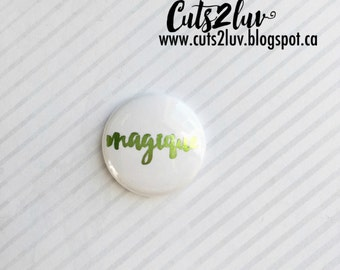 "Badge 1 ""magical metal Green"