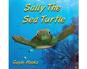"Children's Book ""Sally the Sea Turtle"" by Gayle Hooks - FREE SHIPPING"