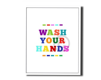 Wash Your Hands - A colorful way to remind the little ones. An Instant printable download - 8x10 Image, Wall Art, Home or Bathroom Decor