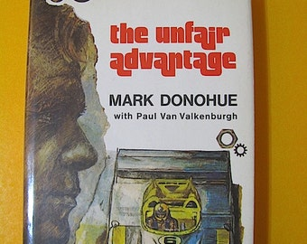 The Unfair Advantage First Edition Hard Cover Book Published 1975