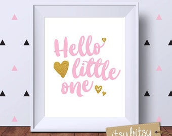 Nursery Decor, Hello Little One print, Nursery art print, kids print, Modern nursery decor, nursery wall art, nursery print in pink gold