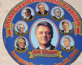 "Original President Bill Clinton Inauguration 4"" Button Roosevelt Kennedy"