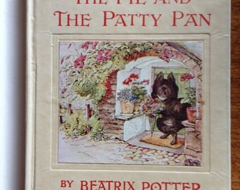 Vintage Beatrix Potter book   The Tale of The Pie and the Patty Pan 1950