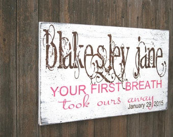 Your First Breath Personalized Nursery Wallhanging Custom Nursery Sign Shabby Chic Nursery Baby Gift Baby Shower Distressed Wood Vintage