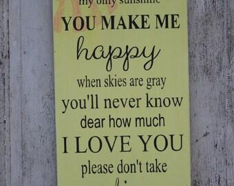 You Are My Sunshine Wood Sign, My Only Sunshine, Home Decor, Sign for Nursery, Nursery Decor, Song Lyrics, Nursery Art