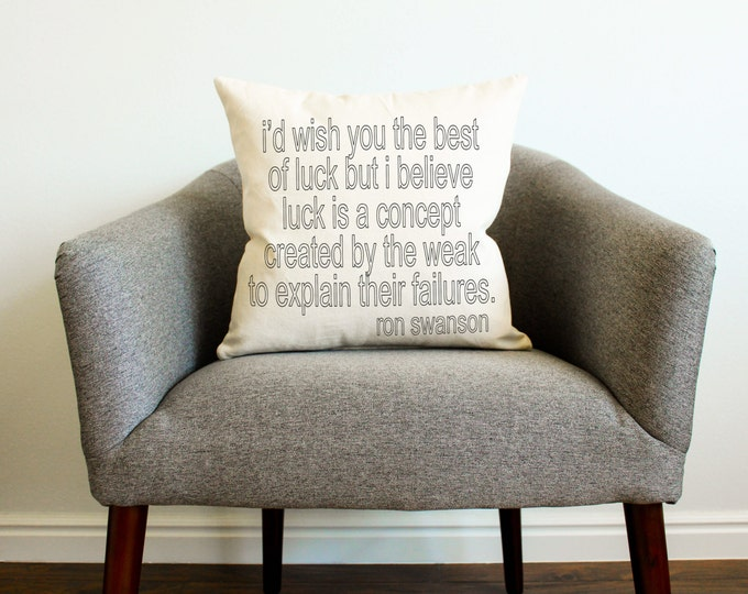 "Ron Swanson ""Best of Luck"" Quote Pillow - Father's Day Gift, TV Show, Home Decor, College Dorm"