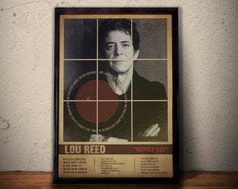 LOU REED Poster, Perfect Day Song Lyric Art, Lou Reed Print, Retro Vintage Music Poster * A1 A2 A3 A4 Size