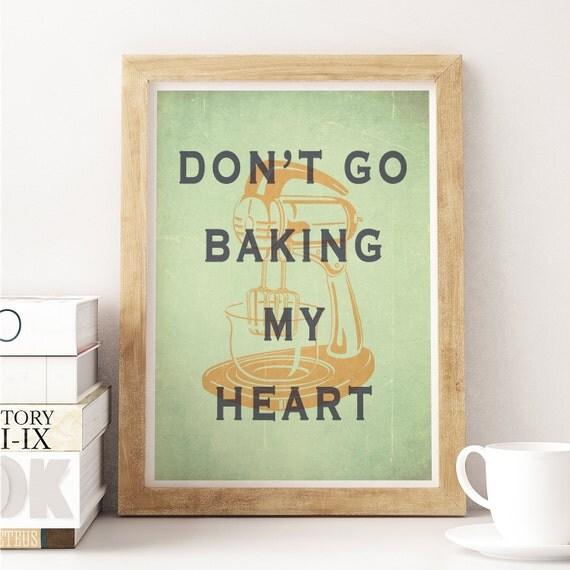 My Kitchen Wall Decor : Kitchen wall decor don t go baking my heart