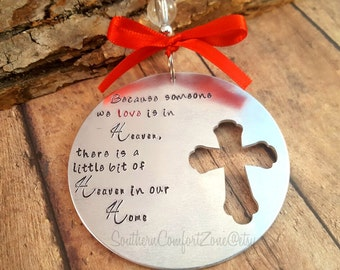Personalized Ornament - Because someone we love is in heaven - Remembrance - Sympathy - Custom -First Christmas Without You - Loss- Miss You