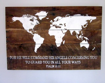 World Map/Psalm 91:11 - Hand Painted Wood Sign