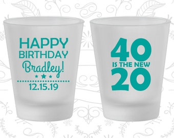 40th Birthday Frosted Shot Glasses, 40 is the new 20, Happy Birthday, Birthday Frosted Shot Glass (20269)