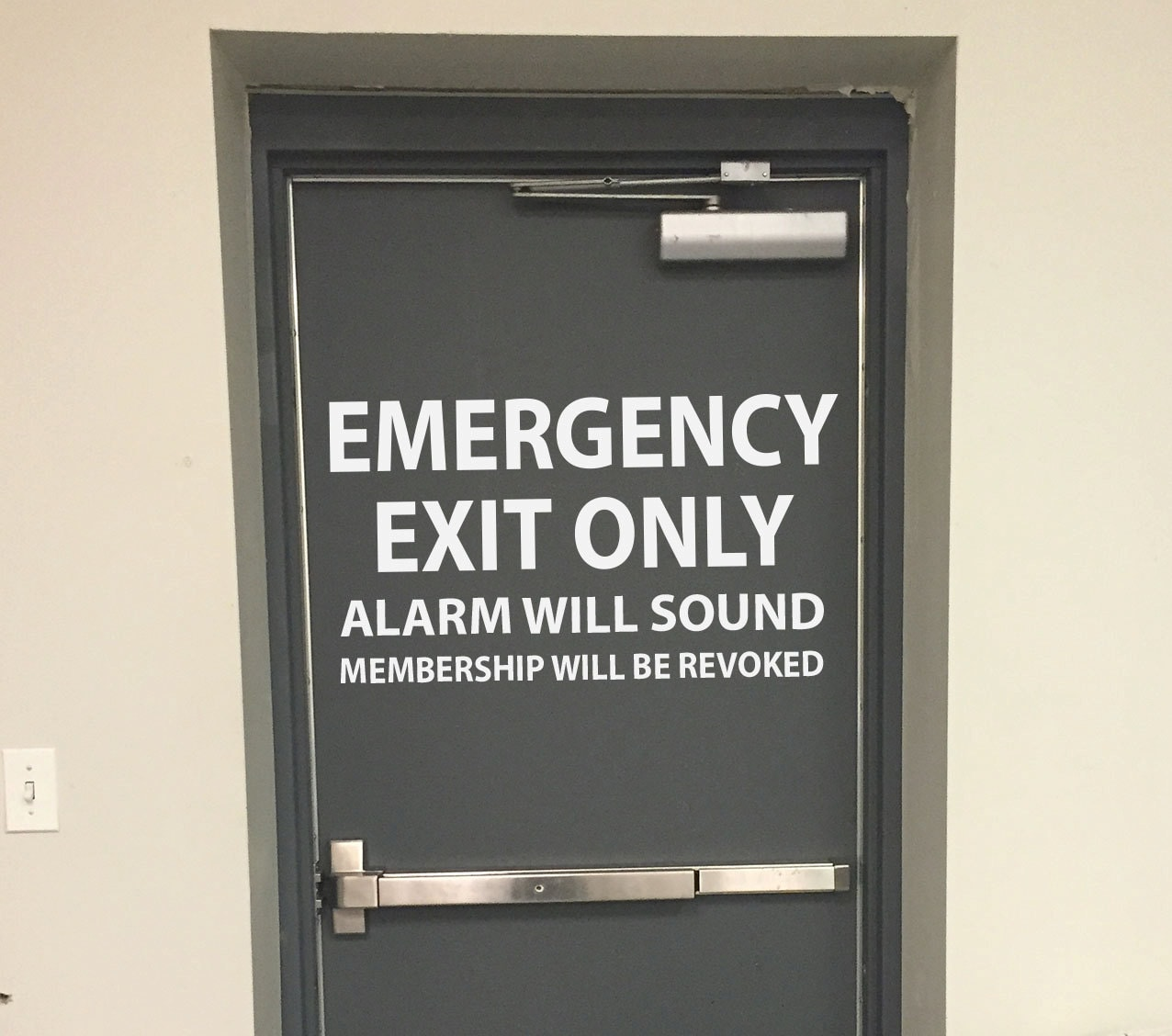 Emergency Exit Only Alarm Will Sound Membership Will Be Revoked Gym Door Decal