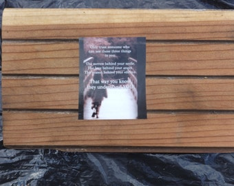 Repurposed Red Canadian Western Cedar with Inspirational quotes