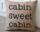 Stenciled Burlap Cabin Pillow, Lake or Cabin Decor, North Woods Decor, Cabin Pillow, Throw Pillow, Lake House, Beach House, Rustic Cabin
