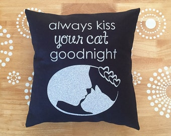 Black and Silver Glitter Always Kiss Your Cat Goodnight Pillow, Cute Cat Quote Throw Pillow Cover, Cat Throw Pillow