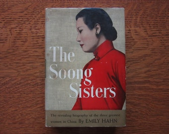 1942 The Soong Sisters, Three Great Women of China, Emily Hahn, Chinese History, Politics, Culture, Family, Hardcover, Dust Jacket,Communism