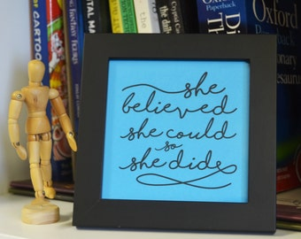 Inspirational Quote, Positive thoughts 5*5 inch frame