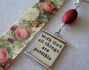 Victorian Grosgrain Ribbon Bookmark w/With God all things are possible scroll charm