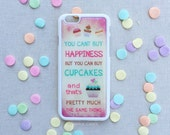 """Cupcake iPhone 6 Case, Happiness Cupcake Pink iPhone 6s Case, Cupcake Quote iPhone 6 Plus Case, """"You Can't Buy Happiness"""" Quote, Cute Quotes"""